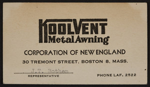 Business card for Kool Vent Metal Awning Corporation of New England, 30 Tremont Street, Boston 8, Mass., undated