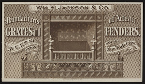 Trade card for Wm. H. Jackson & Co., grates and fenders, 31 E. 17th Street, Union Square, New York, undated