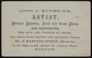 Business card for John J. Enneking, artist, No. 47 Hanover Street, Boston, Mass., undated