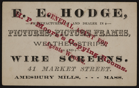 Trade card for F.E. Hodge, pictures, 41 Market Street, Amesbury Mills, Mass., undated