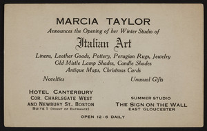 Trade card for Marcia Taylor, Italian art, Hotel Canterbury, cor. Charlsgate West and Newbury St., Boston, Mass., undated