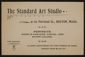 Trade card for The Standard Art Studio, portraits, 6-16 Portland Street, Boston, Mass., undated