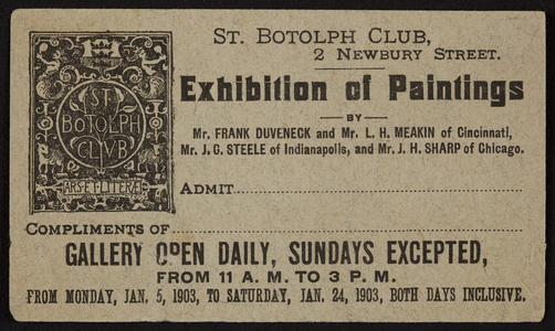 Exhibition of paintings, St. Botolph Club, 2 Newbury Street, Boston, Mass., Jan. 5 to Jan. 24, 1903