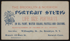 Trade card for Brooklyn & Norwich Portrait Studio, Willoughby St., So., Brooklyn, N.Y., undated