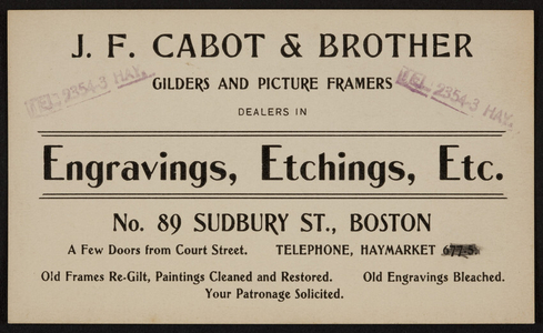 Trade card for J.F. Cabot & Brother, gilders and picture framers, No. 89 Sudbury Street, Boston, Mass., undated