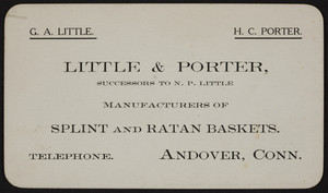 Trade card for Little & Porter, splint and ratan baskets, Andover, Connecticut, undated