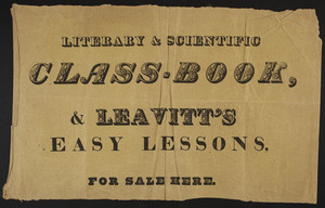 Advertisement for Literary & Scientific Class-Book & Leavitt's Easy Lessons, location unknown, undated