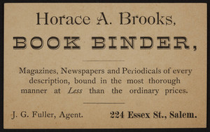 Trade card for Horace A. Brooks, book binder, 224 Essex St. Salem, Mass., undated