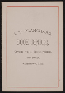 S.T. Blanchard book binder, over the bookstore, Main Street, Watertown, Mass., undated