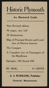Historic Plymouth, an illustrated guide, A.S. Burbank, publisher, Plymouth, Mass., undated