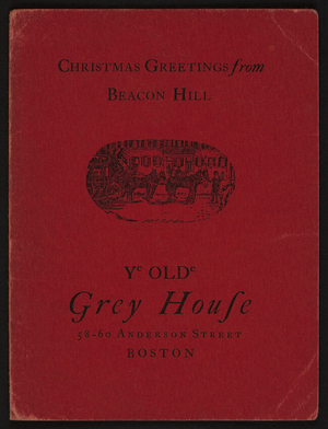 Christmas greetings from Beacon Hill, Ye Olde Grey House, bookshop, 58-60 Anderson Street, Beacon Hill, Boston, Mass, December 1924