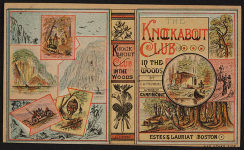 Trade card for The Knockabout Club in the woods, Estes & Lauriat, Boston, Mass., undated