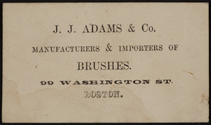 Trade card for J.J. Adams & Co., brushes, 99 Washington Street, Boston, Mass., undated