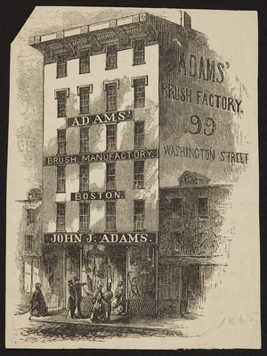Advertisement for Adams' Brush Factory, 99 Washington Street, Boston, Mass., 1865