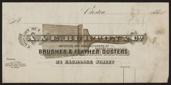 Billhead for A. & E. Burton & Co., brushes and feather dusters, 21 Exchange Street, Boston, Mass., dated 187?
