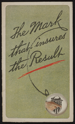Mark that insures the result, The Beaver Board Companies, Buffalo, New York, 1920