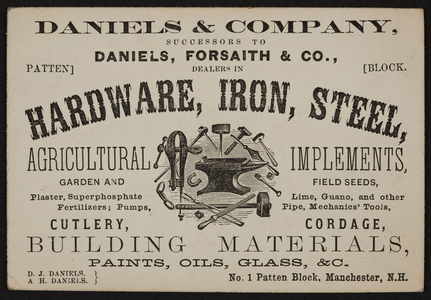Trade card for Daniels & Company, hardware, iron, steel, No.1 Patten Block, Manchester, New Hampshire, undated