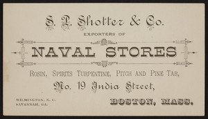 Trade card for S.L. Shotter & Co., naval stores, No. 19 India Street, Boston, Mass., undated