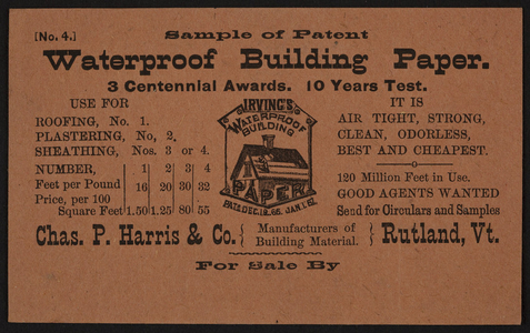 Trade card for Chas. P. Harris & Co., waterproof building paper, Rutland, Vermont, undated