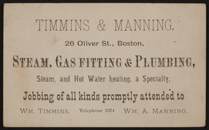 Trade card for Timmins & Manning, steam, gas fitting & plumbing, 26 Oliver Street, Boston, Mass., undated