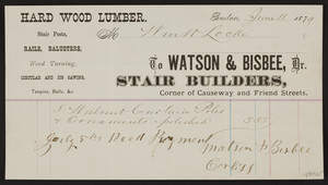 Billhead for Watson & Bisbee, Dr., stair builders, corner of Causeway and Friend Streets, Boston, Mass., dated June 18, 1879