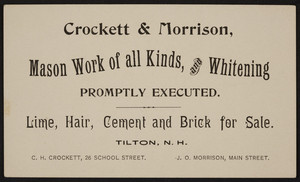 Trade card for Crockett & Morrison, mason work of all kinds and whitening, Tilton, New Hampshire, undated