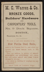 M.C. Warren & Co. bronze goods, builders' hardware and carpenters' tools, No. 9 Dock Square, Boston, Mass., June 20, 1888