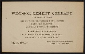 Trade card for Windsor Cement Company, 161 Devonshire Street, Boston, Mass., undated