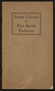 Some causes for fire brick failures, Elk Fire Brick Company, St. Marys, Pennsylvania, December 1, 1919