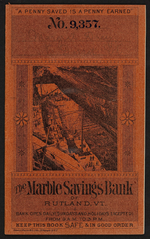 Bankbook for The Marble Savings Bank, Rutland, Vermont, July 5, 1897