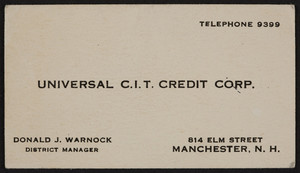 Business card for Donald J. Warnock, Universal C.I.T. Credit Corp., 814 Elm Street, Manchester, New Hampshire, undated