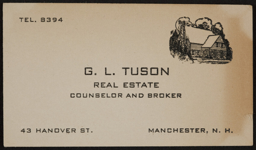 Trade card for G.L. Tuson, real estate counselor and broker, 43 Hanover Street, Manchester, New Hampshire, undated