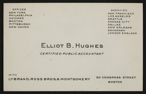 Business card for Elliot B. Hughes, certified public accountant, 50 Congress Street, Boston, Mass., undated