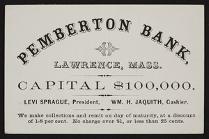 Trade card for the Pemberton Bank, Lawrence, Mass., undated