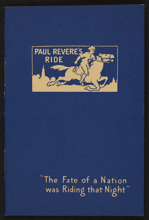 Paul Revere's ride the fate of a nation was riding that night, The Paul Revere Trust Company, Boston, Mass., 1915