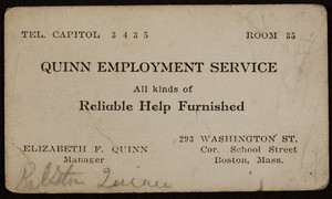 Trade card for Quinn Employment Service, 293 Washington Street, corner School Street, Boston, Mass., 1920 - 1940