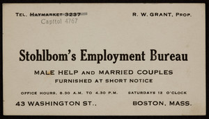 Trade card for Stohlbom's Employment Bureau, 43 Washington Street, Boston, Mass., 1920 - 1940