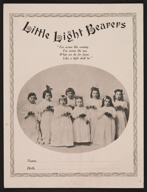 Enrollment card for Little Light Bearers, Free Baptist Woman's Missionary Society, 45 Andover Street, Peabody, Mass., undated