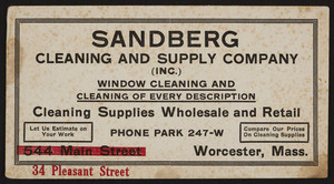 Trade card for the Sandberg Cleaning and Supply Company Inc., 34 Pleasant Street, Worcester, Mass., undated