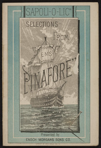 Sapoliolic, selections from E.M.S. Pinafore, Enoch Morgan's Sons Co., 440 West Street, New York, New York, 1879