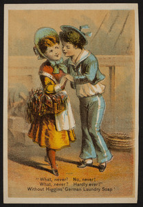 Trade cards for Higgins' German Laundry Soap, Chas S. Higgins, 94 Wall Street, New York, New York, undated