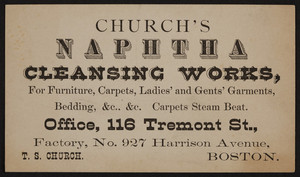 Trade card for Church's Naphtha Cleansing Works, 116 Tremont Street and 927 Harrison Avenue, Boston, Mass., undated