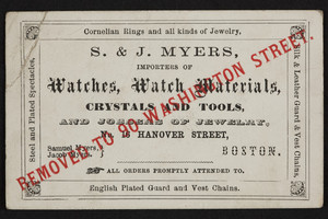Trade card for S. & J. Myers, watches, watch materials, 90 Washington Street, Boston, Mass., undated