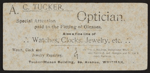 Trade card for A.C. Tucker, optician, Tucker-Mason Building, South Avenue, Whitman, Mass., undated