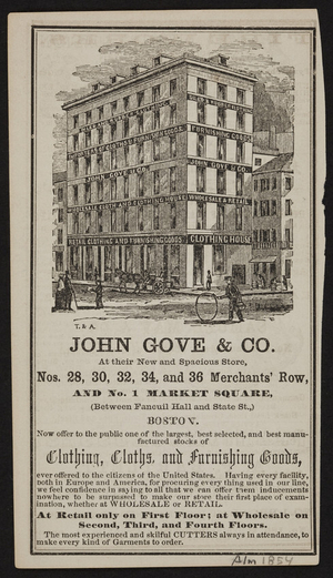 Advertisement for John Gove & Co., clothing, cloths, and furnishing goods, Nos. 28, 30, 32, 34, and 36 Merchants' Row and 1 Market Square, Boston, Mass., ca.1854