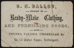Trade card for C.N. Ballou, ready-made clothing and furnishing goods, No.15 Market Square, Newburyport, Mass., undated