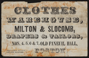Trade card for Milton & Slocomb, drapers & tailors, Nos.4, 5, 6, & 7 Old Faneuil Hall, Boston, Mass., ca. 1835