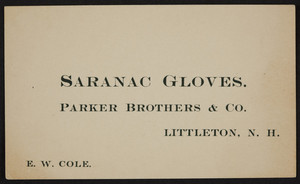 Trade card for Parker Brothers & Co., Saranac Gloves, Littleton, New Hampshire, undated