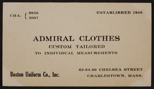 Trade card for Admiral Clothes, Boston Uniform Co., Inc., 62, 64, 66, Chelsea Street, Charlestown, Mass., undated