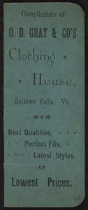 Compliments of O.D. Gray & Co's. Clothing House, Bellows Falls, Vermont, undated